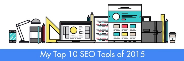 My Top 10 SEO Tools of 2015