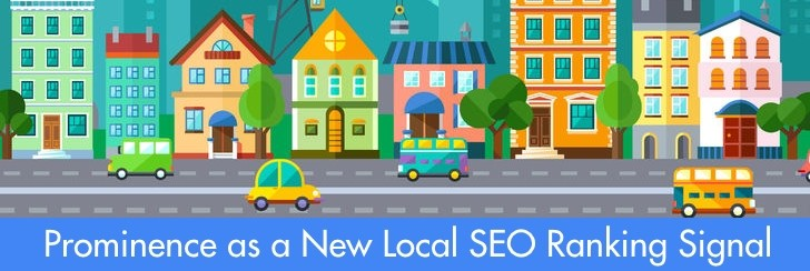 SEO News: Prominence as a New Local SEO Ranking Signal