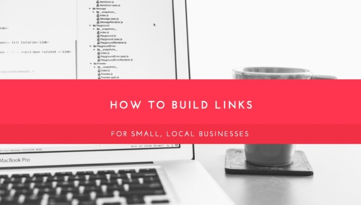 How To Build SEO BackLinks For Small, Local Businesses