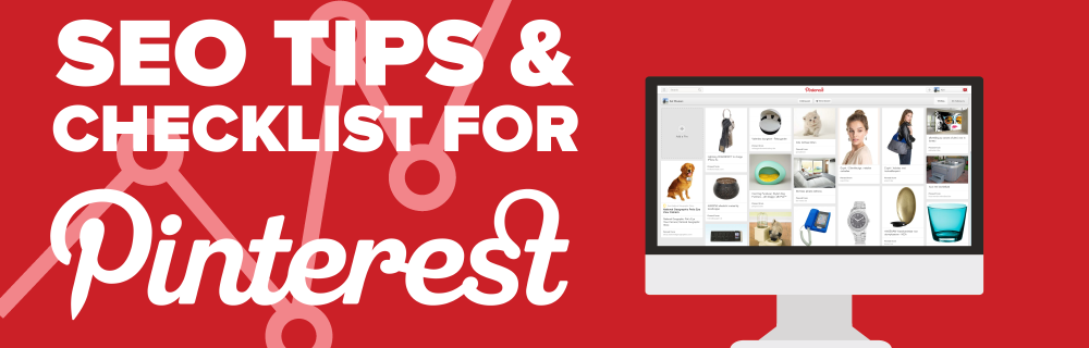 Pinterest SEO Tips and Checklist